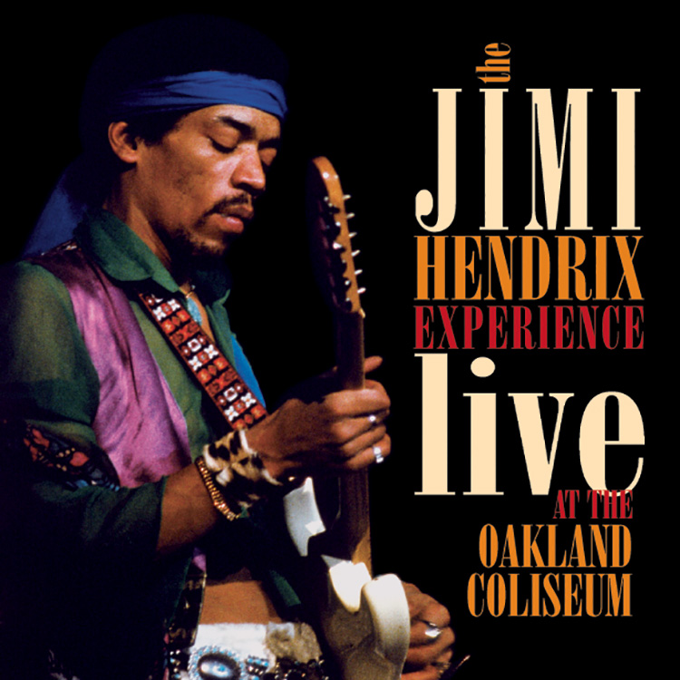 The Jimi Hendrix Experience: Live At The Oakland Coliseum